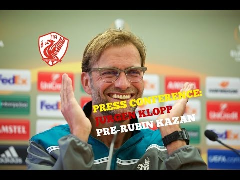 JURGEN KLOPP'S PRE-MATCH PRESS CONFERENCE (Liverpool vs. Rubin Kazan)