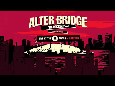 Alter Bridge: Blackbird Live at The O2 Arena