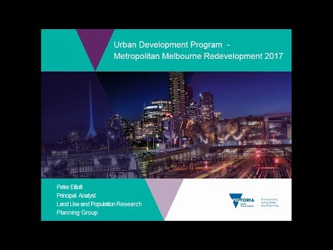 Urban Development Program - Metropolitan Melbourne Redevelopment 2017