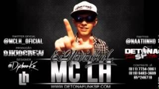 MC LH EI NOVINHA KL PRODUTORA