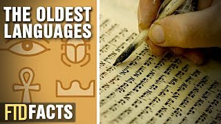 The Oldest Languages In The World