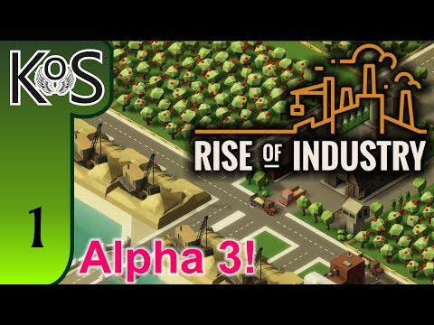 Rise of Industry Ep 1: NEW MAP / THE LUXURY PIZZA INDUSTRY - (Alpha 3) - Let's Play, Gameplay