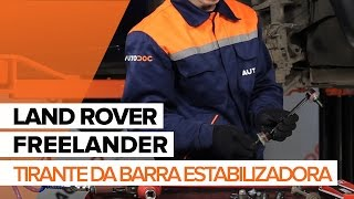 Como mudar Pendural da barra estabilizadora LAND ROVER FREELANDER (LN) - vídeo grátis online