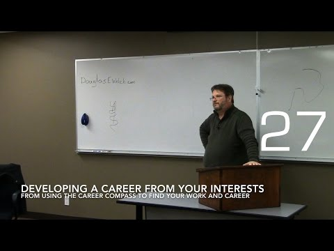 Developing A Career From Your Interests from Using the Career Compass to Find Your Work and Career