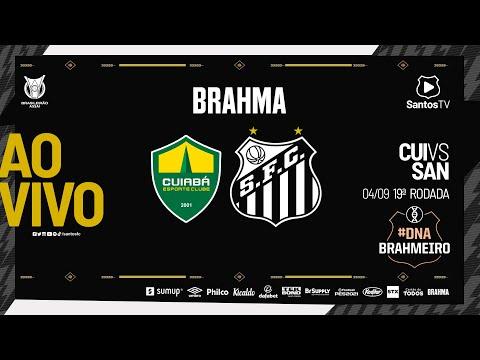 🔴 AO VIVO: CUIABÁ 2 x 1 SANTOS   BRASILEIRÃO (04/09/21) #DNABrahmaSantos
