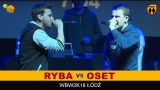 bitwa OSET vs RYBA # WBW 2018 Łódź (finał) # freestyle battle
