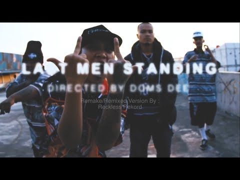 DOMS DEE x A2KILL x DAVE WOLV - Last Men Standing (Official Reckless Mix version)