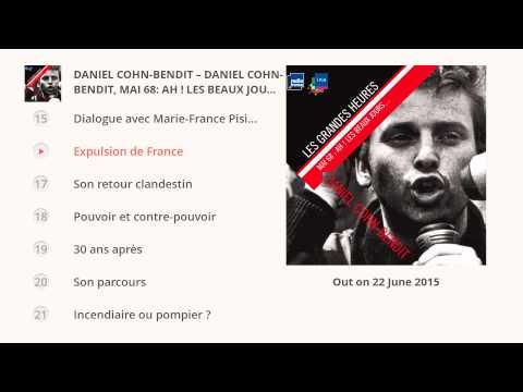 Daniel Cohn-Bendit. Mai 68: Ah ! Les beaux jours...