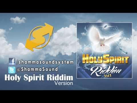 [Version] Holy Spirit Riddim...