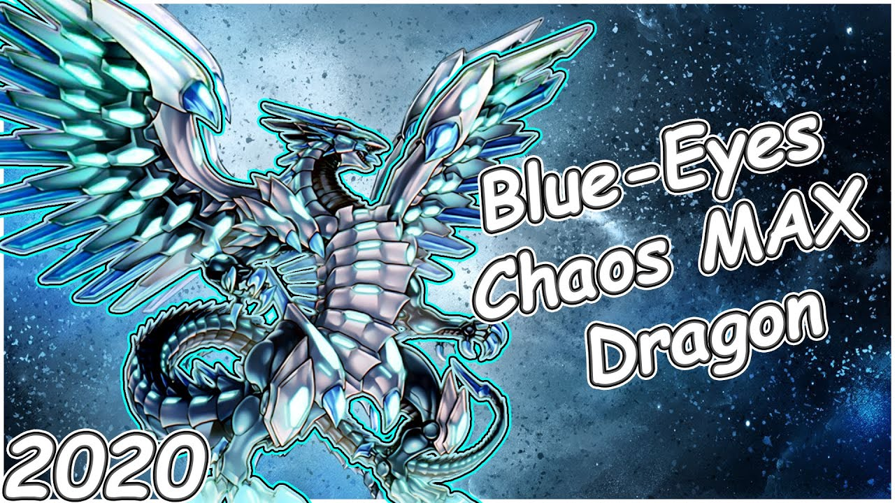 Blue-Eyes Chaos MAX Dragon! Deck 2020 Master Rule 5 (YGOPRO Replays/Decklist)