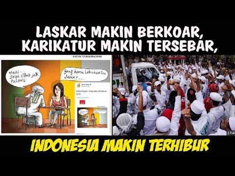 Laskar Makin Berkoar, Karikatur Makin Tersebar, Indonesia Makin Terhibur