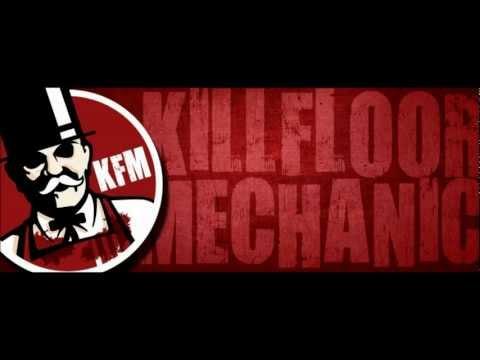 Killfloor Mechanic - Define The Word