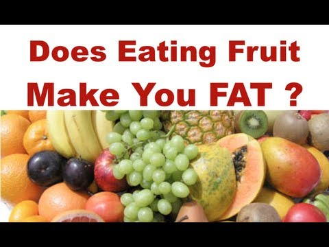 Does Eating Fruit Make You Fat 80