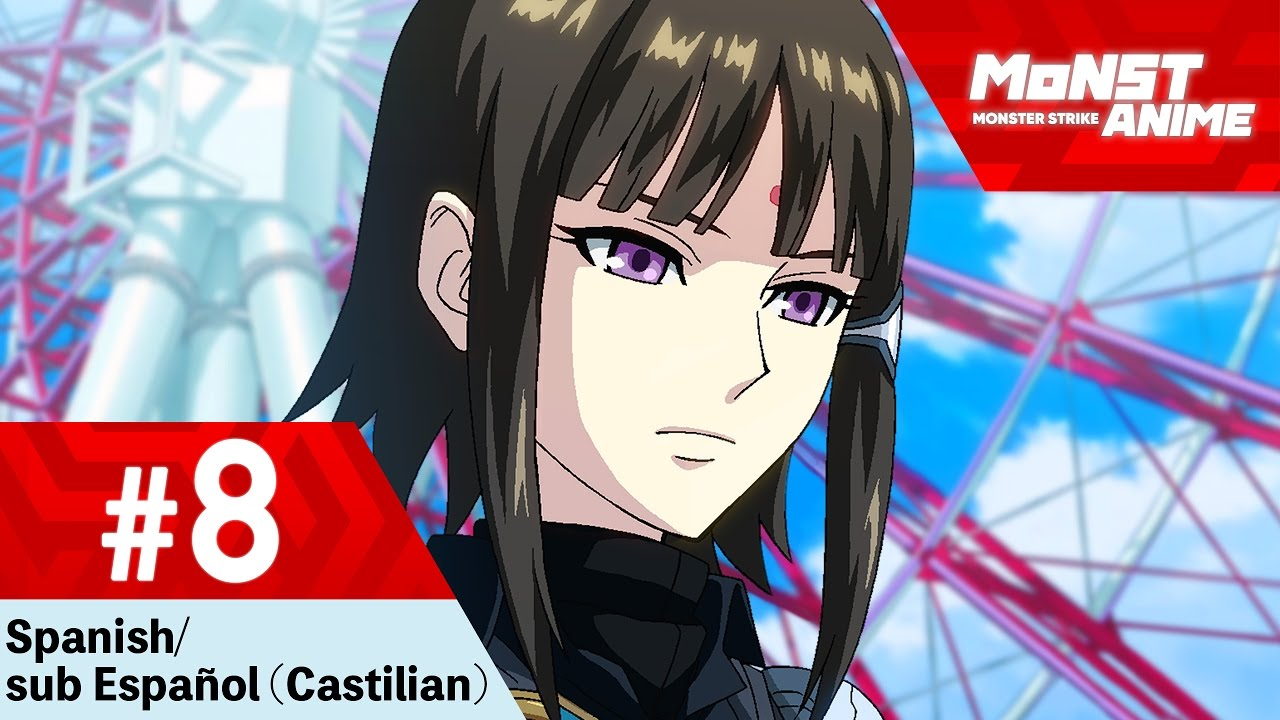 [Capítulo 8] Anime Monster Strike (Spanish/sub Español ...