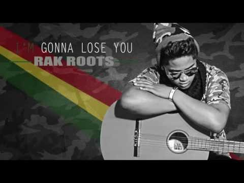 I'm Gonna Lose You  RAK ROOTS Reprise  2015   YouTube