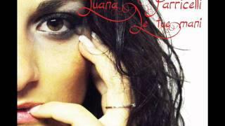 Luana Parricelli - Quello che ti ho dato ( Album Le tue mani)