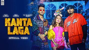 KANTA LAGA - Tony Kakkar, Yo Yo Honey Singh, Neha Kakkar | Anshul Garg | Latest Hindi Song 2021