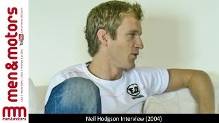 Neil Hodgson Interview (2004)