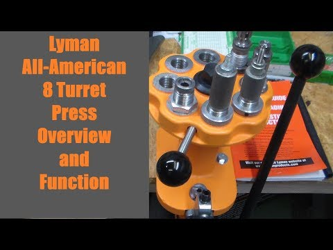 Lyman All American 8 Turret Press - Overview and Function