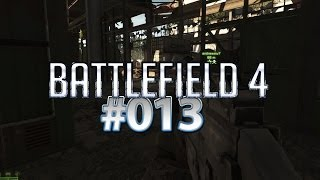 Battlefield 4 funktioniert nicht mehr - Let's Play Battlefield 4 [013 | Ultra|