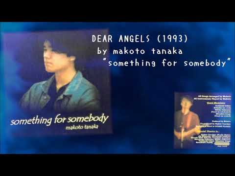 DEAR ANGELS (original ver. by makoto tanaka)