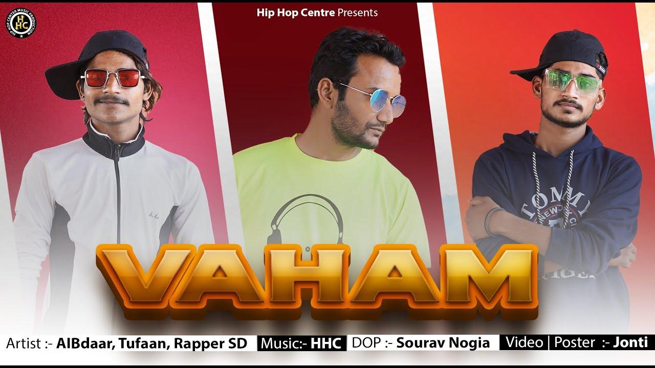 Vaham   Latest RAP Song 2021   AIBdaar  Tufaan   Rapper SD   HIP HOP Centre