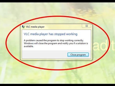 How to fix VLC media player has stopped working in windows 7/8/10