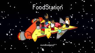 SoundFoodGANG - FoodStation