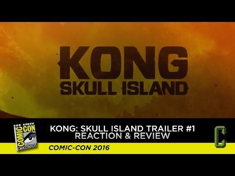 Kong: Skull Island Trailer #1 Reaction & Review - San Diego Comic-Con 2016