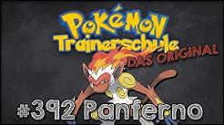 DIE TRAINERSCHULE (#18) Pokémonkunde: Panferno
