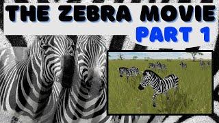Roblox - Wild Savannah (Testing A) - The Zebra Movie - Part 1