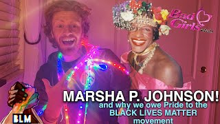 Who Is Marsha P. Johnson? And Why Pride 2020 Is Dedicated To Blm