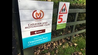 The Caravan and Motorhome Club Site Tour - Cirencester