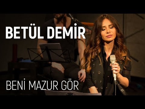 Betül Demir - Beni Mazur Gör (JoyTurk Akustik)