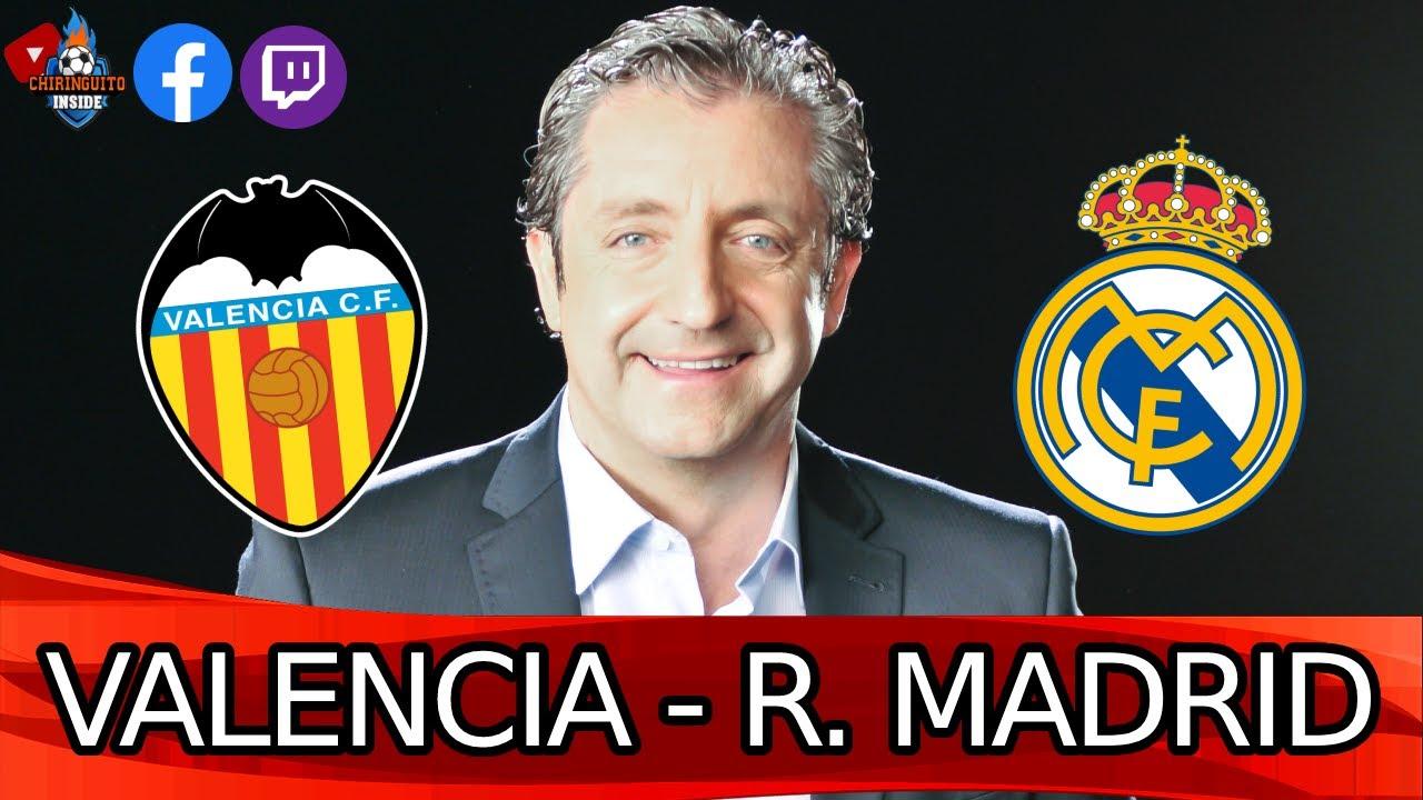 Download 🔴DIRECTO | VALENCIA - REAL MADRID con EL CHIRINGUITO | LaLiga Santander | Chiringuito Inside