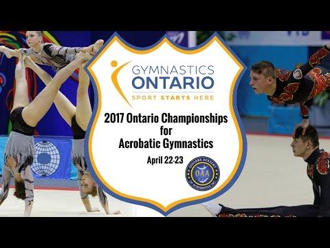 SATURDAY (Flights 1-6) - 2017 Ontario Championships for Acrobatic Gymnastics