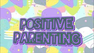 Download Positive Parenting (live)