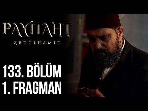 مسلسل السلطان عبد الحميد الثاني الحلقة 133