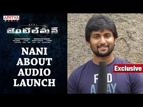 Nani About Gentleman Audio Launch Live || Nani, Surabhi, Niveda Thomas, Mani Sharmaa