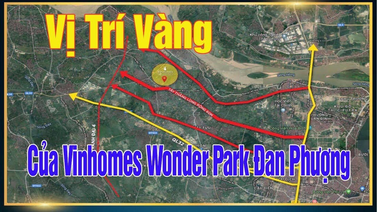 Vị Trí Vàng Của Dự Án Vinhomes Wonder Park Đan Phượng do Tập Đoàn Vingroup Làm Chủ Đầu Tư