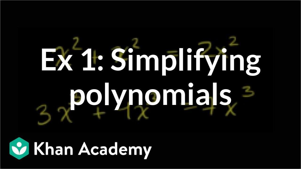 medium resolution of Simplifying polynomials (video)   Khan Academy