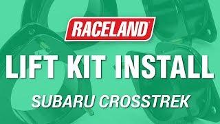 homepage tile video photo for How To Install Raceland Subaru Crosstrek Lift Kit