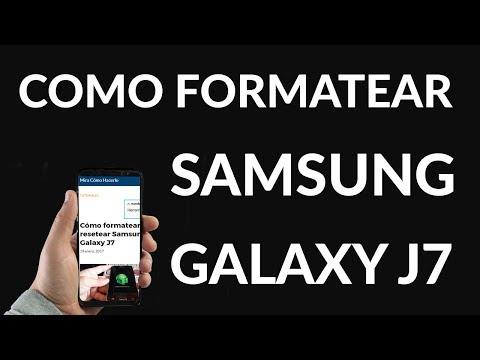 Cómo Formatear o Resetear Samsung Galaxy J7