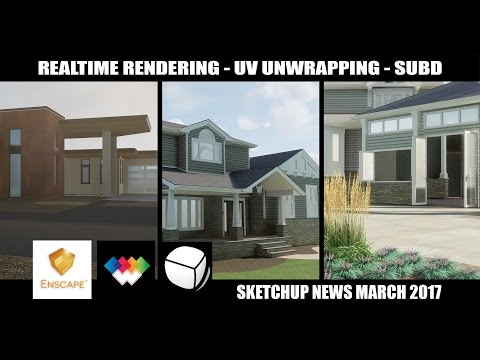 SKETCHUP MARCH 2017 NEWS - ENSCAPE, WRAP-R, SUBD - Познавательные и