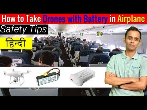 Drone in Airplane | Bring battery safely | Pass Security check -Hindi