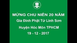 Mừng chu niên 20 năm của GĐPT Linh Sơn huyện Hóc Môn