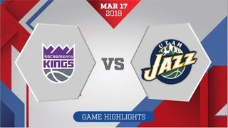 Sacramento Kings vs Utah Jazz: March 17, 2018