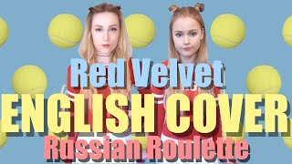 🎾 Red Velvet (레드벨벳) Russian Roulette (러시안 룰렛) English Cover by IMPA & NEA