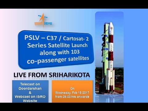Live launch of PSLV-C37-Cartosat-2 series from Sriharikota