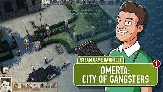 [Мещеряков/Лоев] Omerta: City of Gangsters — часть 1 (Steam Game Gauntlet)